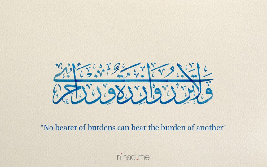 No bearer of burdens can bear the burden of another.